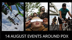 14 August events around Portland