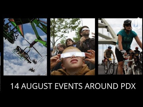14 August events around Portland