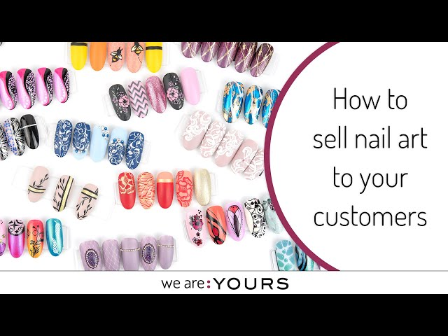 How to sell nail art to your customers