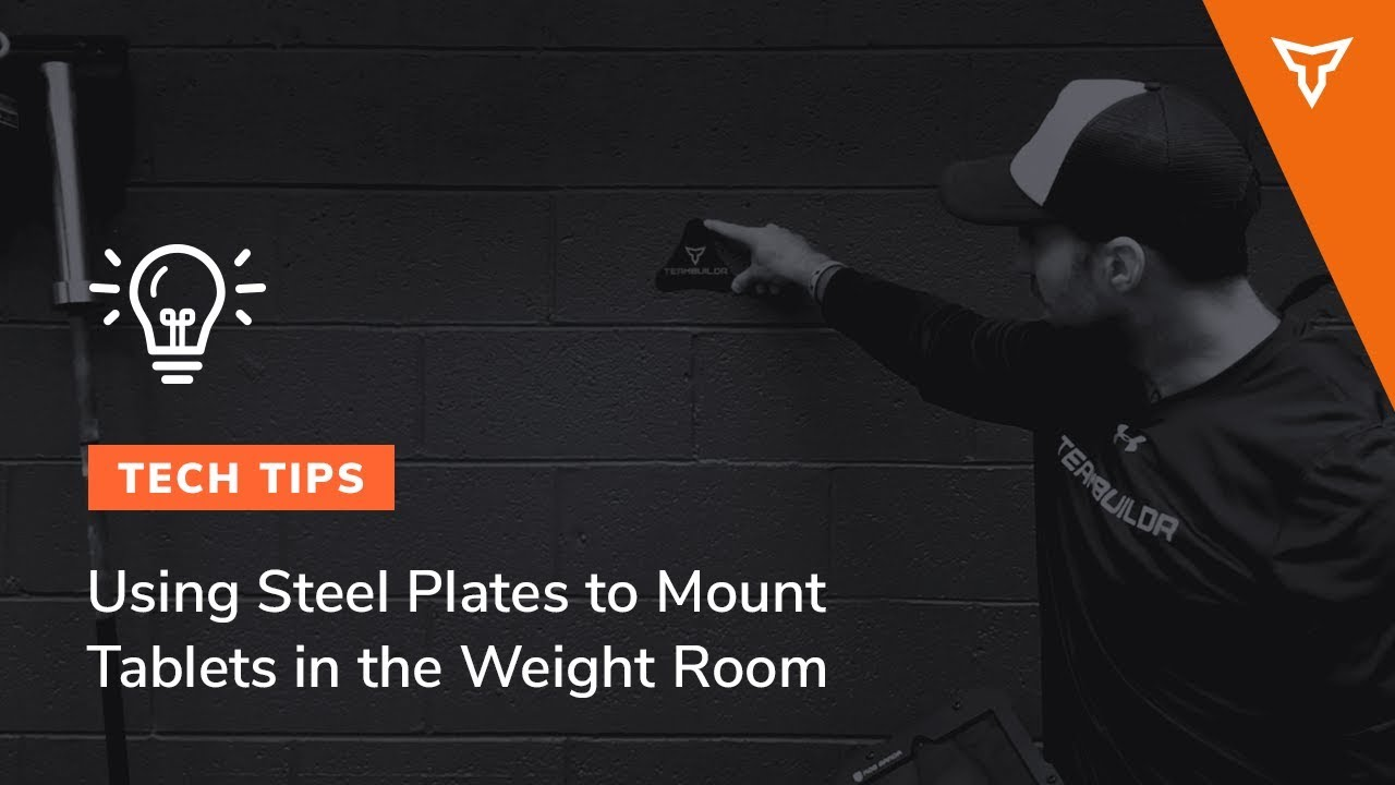 Alternative Way to Mount Tablets in the Weight Room (Steel Plates)
