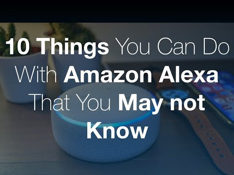 10 Things you can do with your Amazon Alexa Device that You May not Know Mp3
