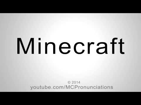 How to Pronounce Minecraft