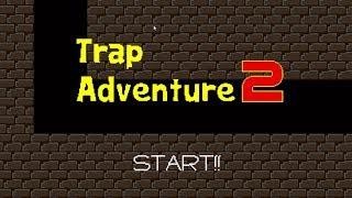 Trap Adventure 2 | Que frustrante es este juego!!
