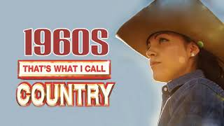 Best Classic Country Songs Of 1960s  - Greatest Old Country Music Of 60s