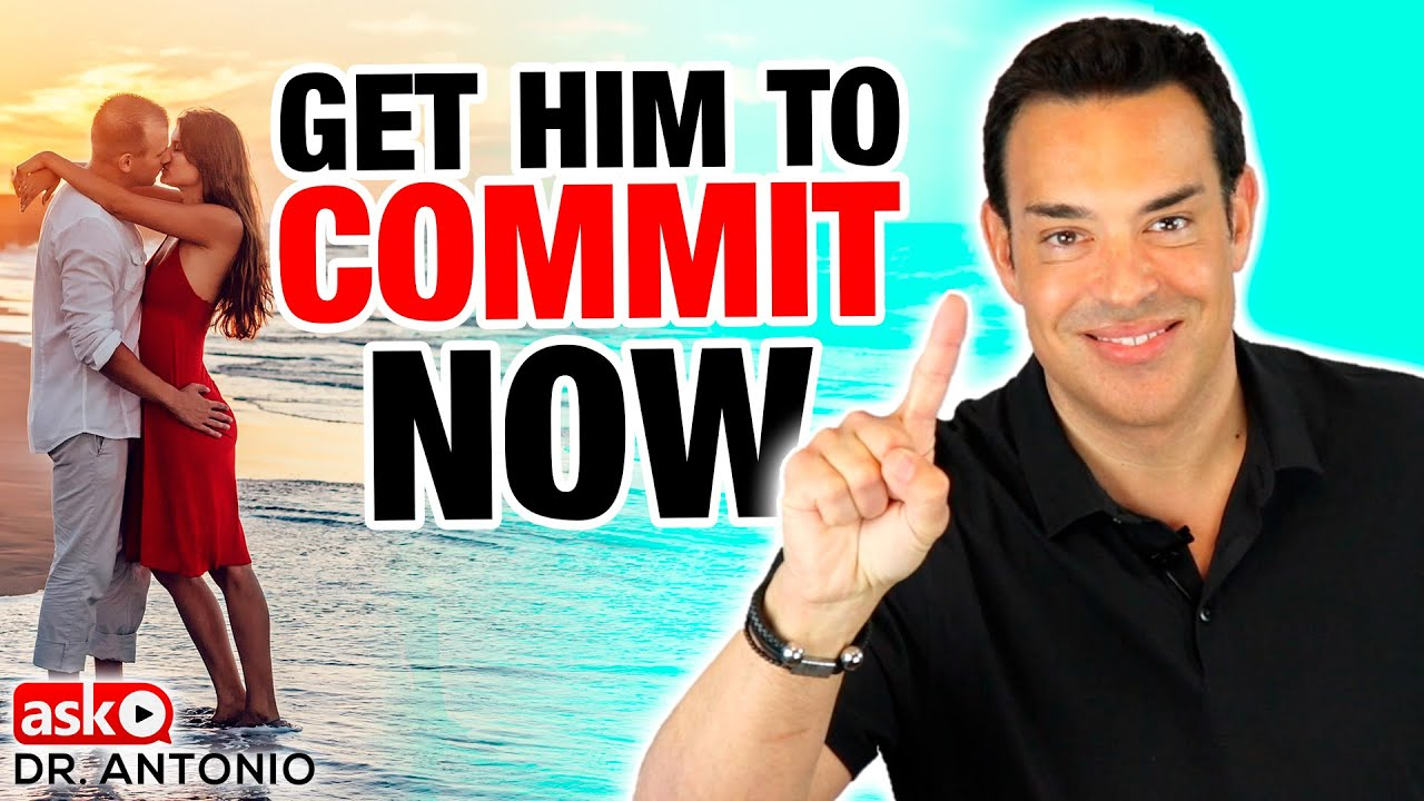 How to get a guy your dating to commit
