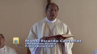 VIDEO: Obispos promotores de la UNIDAD, Mons. Ricardo Centellas 15.11.2017