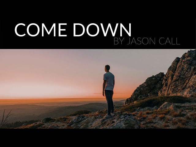Jason Call - Come Down