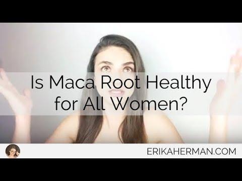 Maca Benefits - Is Maca Root Healthy for All Women?