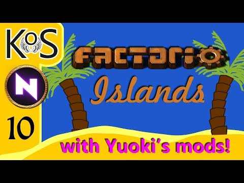 Factorio Islands! Ep 10: A RARE KoS EPISODE - Yuoki modded coop MP Gameplay, Let's Play