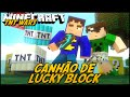 Minecraft: CANHÃO DE LUCKY BLOCK! #1 (TNT WARS C/ LUCKY BLOCK MOD)