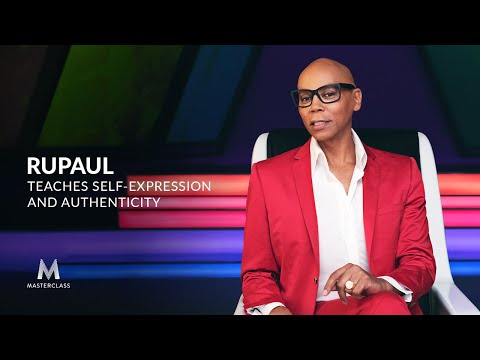 RuPaul Teaches Self-Expression And Authenticity | Official Trailer | MasterClass