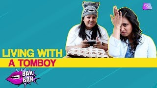 Living With A Tomboy | When Your Girl Friend Is Obsessed With Gadgets | Bak Bak | Life Tak