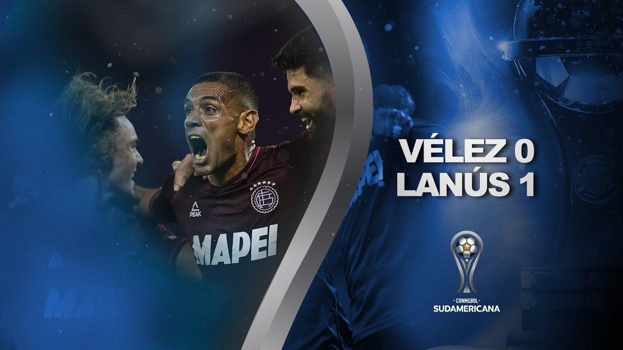 Vélez Sarsfield vs. Lanús [0-1]   RESUMEN   Semifinal   IDA   CONMEBOL Sudamericana