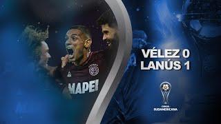 Vélez Sarsfield vs. Lanús [0-1] | RESUMEN | Semifinal | IDA | CONMEBOL Sudamericana