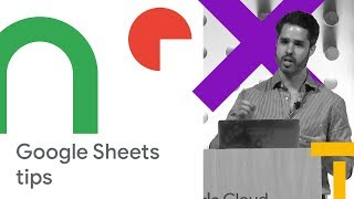 30 Ways Google Sheets Can Help Your Company Uncover and Share Data Insights (Cloud Next '18)