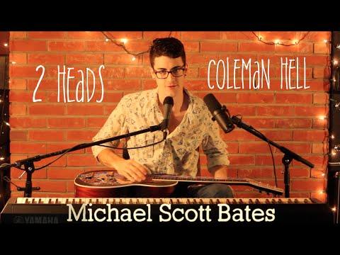 Coleman Hell - 2 Heads (Slide guitar COVER) Michael Scott Bates