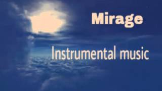 NaMe-Mirage (Instrumental music)