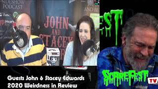 2020 Weirdness Review with John & Stacey Edwards 2021 E1