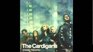 THE CARDIGANS - Erase/Rewind  [from : Erase/Rewind (UK) single 1998] mp3
