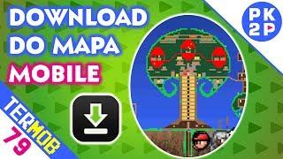 Download e Instalação do Mapa • Terraria Mobile #79 (Android)