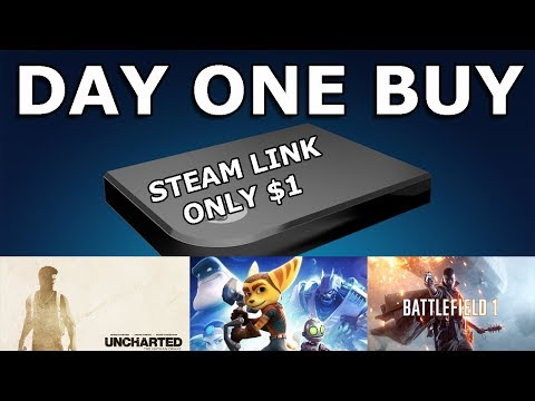 Day One Buy: How to Get a Steam Link for $1 and Tons of Games on Sale!