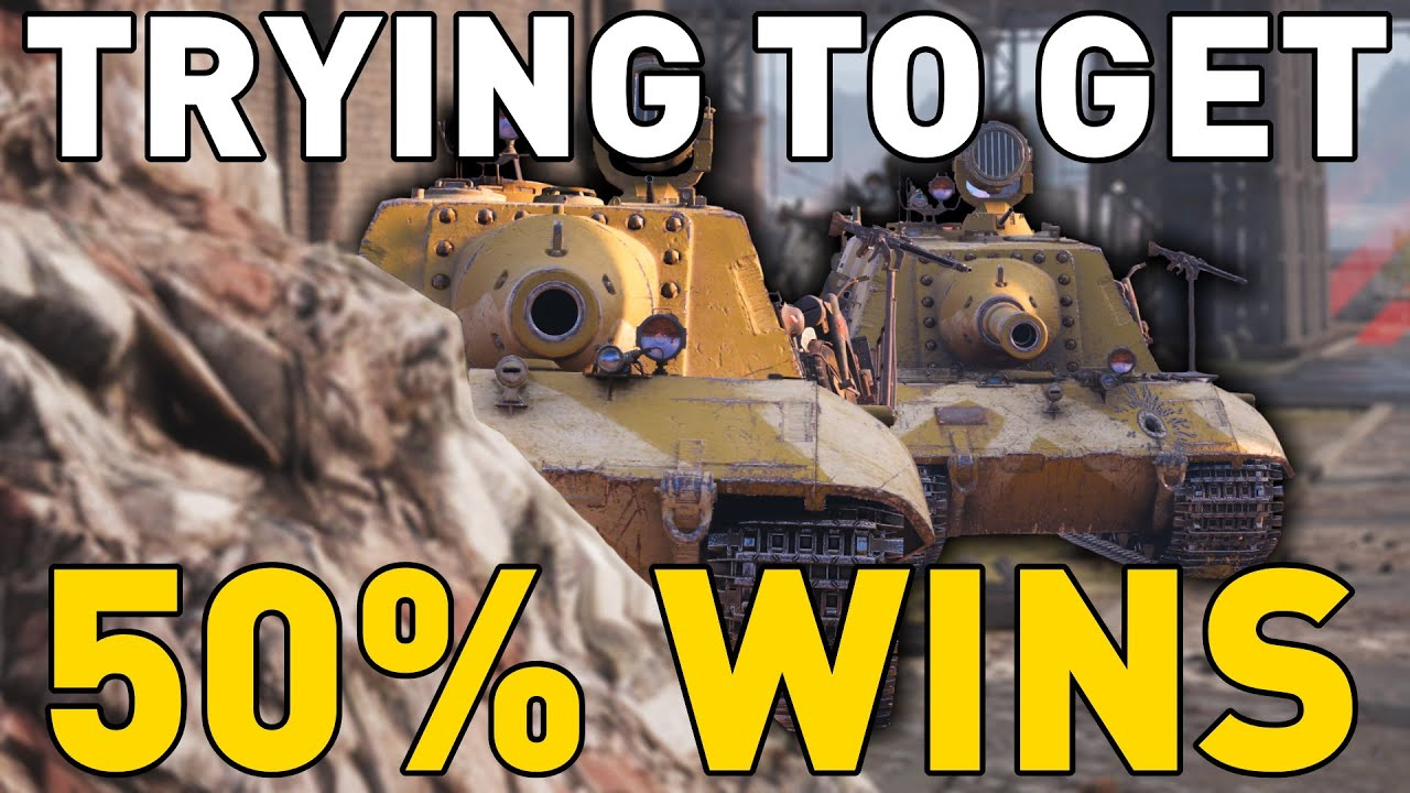 TRYING TO GET 50% WINS in World of Tanks!