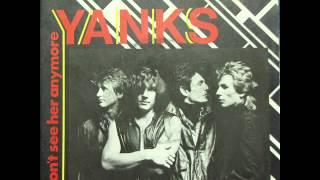 Yanks - I Don