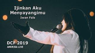 Download Mp3 Ijinkan Aku Menyayangimu | Amorisa | Dcf 2019