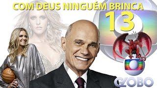 Gambar cover COM DEUS NINGUÉM BRINCA 13