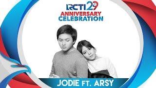 """Gambar cover RCTI 29 : ANNIVERSARY CELEBRATION – Arsy X Jodie """"Dengan Caraku"""" [23 Agustus 2018]"""