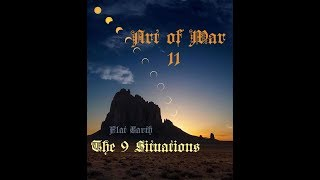 Flat Earth | Art Of War: Part 11 | The Nine Situations