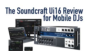 Long Term Review: Soundcraft Ui16