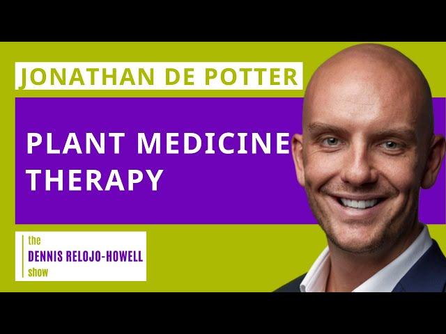 Jonathan de Potter: Plant Medicine Therapy