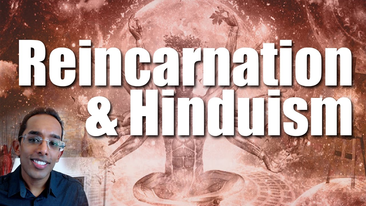 Does hinduism believe in reincarnation