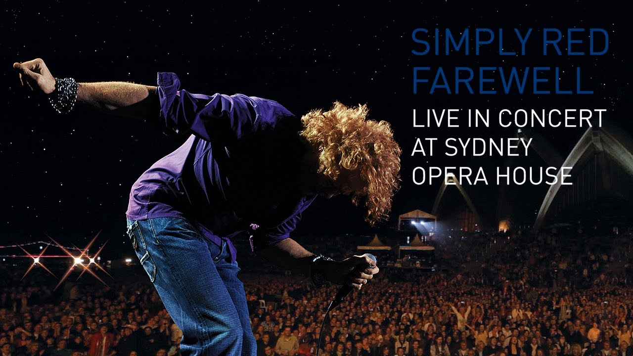 Download Simply Red - Live In Concert At Sydney Opera House (Full Concert)