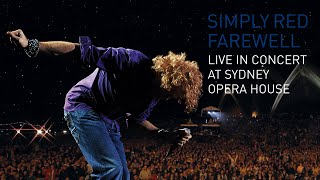 Simply Red - Live In Concert At Sydney Opera House (Full Concert)
