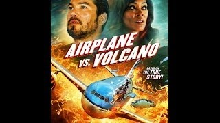 AIRPLANE VS VOLCANO - Original Trailer