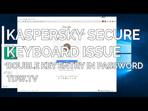 Kaspersky Secure Keyboard - Password Entry Double Key Issue with Google Chrome thumbnail