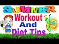 summer workout and diet tips in hindi/summer workout/summer size gain tips