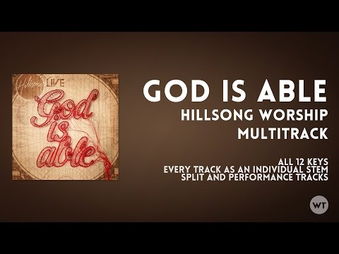 God Is Able - Hillsong - Multitrack available now at Worship Tutorials