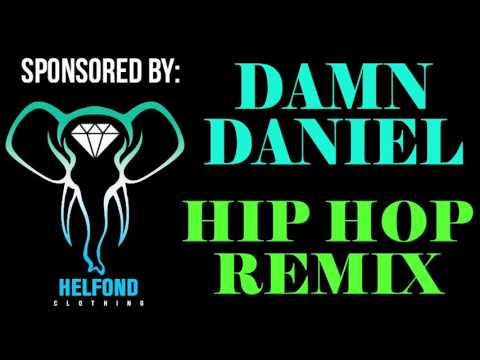 Damn Daniel Hip Hop Remix Ringtone and Alert