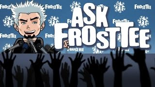 Ask FrostTee: White Man Problems, Megatron, Sports Movies