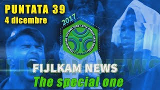 FIJLKAM NEWS 39 - THE SPECIAL ONE