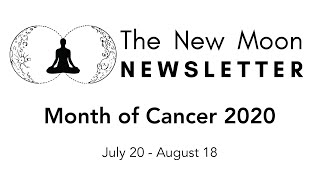 New Moon Newsletter - Cancer 2020