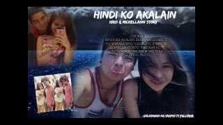Hindi Ko Akalain - Goldenwun Ng Sagpro (hiro&michellann Story Song) Beatsbyfoenineth
