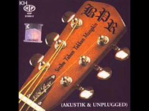 BPR - Akustik & Unplugged - Seribu Tahun Takkan Mungkin
