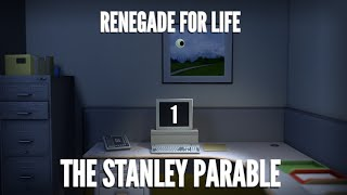 Renegade For Life: The Stanley Parable - Part 1 -