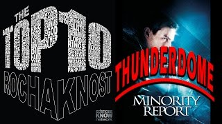 The Top 10 - THUNDERDOME - Minority Report