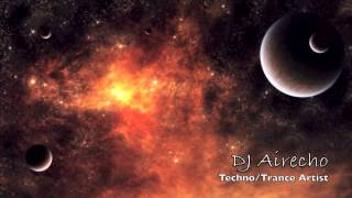 Techno Trance Mix in HD!- DJ Airecho