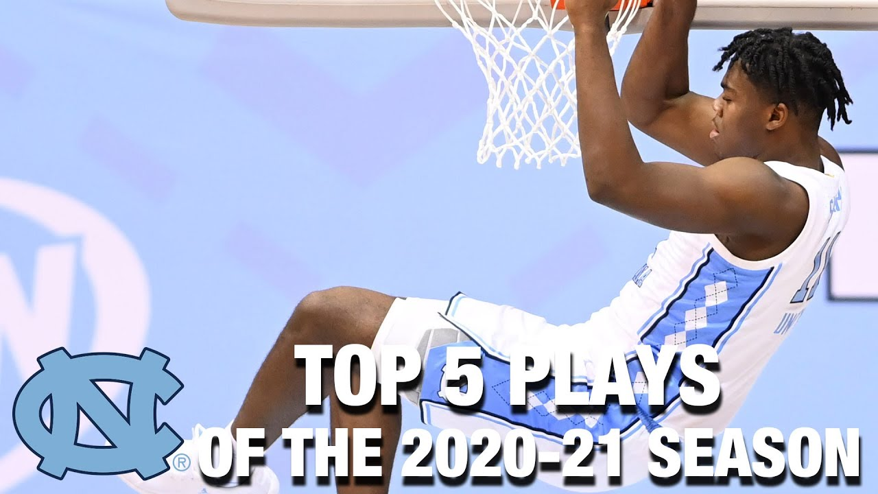 Video: UNC Basketball's Top 5 Plays of The 2020-21 Season